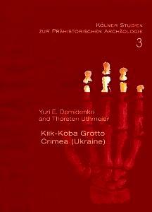 Demidenko, Y. E. & Uthmeier, Th. (2013). Kiik-Koba Grotto, Crimea (Ukraine): Re-analysis of a key site of the Crimeqan Micoquian (Kölner Studien zur Prähistorischen Archäologie 3). Rahden: Leidorf.