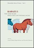 Chabai, V. P., Richter, J. & Uthmeier, Th. (Hrsg.). (2006). Kabazi II